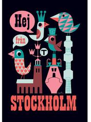 "Affisch Ingela Arrhenius ""Hej från Stockholm"" 50x70 cm, svart"